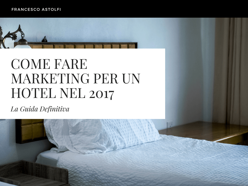 Come fare marketing in un hotel